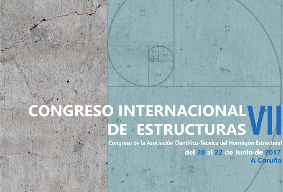 VII Congreso de ACHE. Congreso Internacional de Estruturas – A Coruña, 20, 21 y 22 de xuño de 2017
