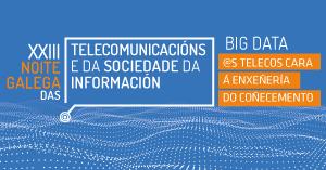 Fallados os Premios Galicia das Telecomunicacións e da Sociedade da Información